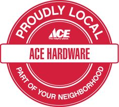 Proud to be local! Ace Hardware, The Neighbourhood, The Neighborhood