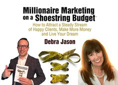 Podcast Interview: Millionaire Marketing on a Shoestring Budget with Debra Jason
