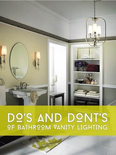 Expertly designed bathroom vanity lighting can provide years of pleasure and beauty. But if you choose the wrong pieces, you'll notice it every day. After all, there's nothing luxurious about a basic ceiling light or blinding fluorescents in the #bathroom. Check out this list of do's and don'ts that will help you master your vanity lighting remodel whether you're doing the work yourself or hiring a designer.