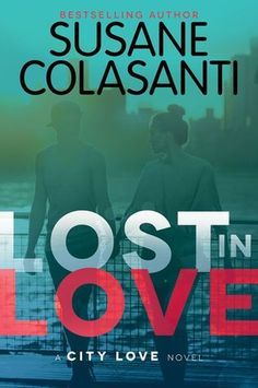 Lost in Love, by Susane Colasanti (released May 3, 2016). Book two in the City Love series. Sadie, Darcy, and Rosanna have quickly learned that living together in the city that never sleeps means NYC magic, boy adventures, and unexpected moments that will bond them for life...and summer is just heating up.
