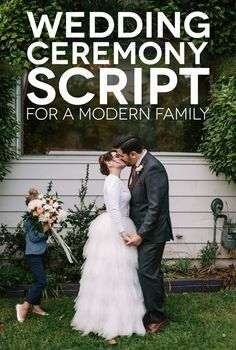"""""""You are protected, in short, by your ability to love."""" TOO CUTE A Sample Wedding Ceremony Script for a Modern Family 