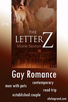 The Letter Z (Coda Books 3) by Marie Sexton - contemporary gay romance books, mmromance #gayromancebooks #mmromance Slow Burn, Reading Challenge, Character Names, Romance Books, First Names, Burns, Road Trip, Gay, Lettering