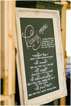 Chalkboard Kissing Menu At Wedding Reception Bwb Ranch In Minnesota Instead Of Clanking Gles To Make The Kiss Guests Had Choose