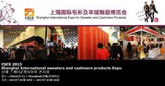 CSCE 2013 Shanghai International sweaters and cashmere products Expo 상해 스웨터/캐시미어 전시회