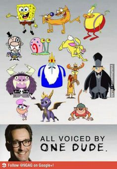 All voiced by one dude.
