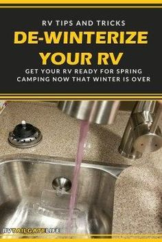 It's time to de-winterize the RV. Tips to help get your RV ready for spring!