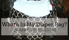 HolyMamaMoly | WorkitWednesday | What's In My Diaper Bag [Carry-On Edition] Travelling with a Toddler