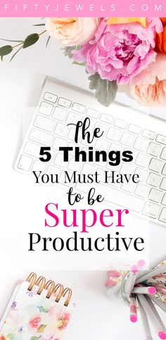 The Best Productivity Hacks to Create a Fabulous Life! - Fifty Jewels