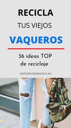 36 ideas para reciclar jeans o ropa vaquera #reciclaje #reutilizar #jeans Shopping, Ideas, Upcycling, Western Wear, Handbag Patterns, Upcycle, Cowboys, Thoughts