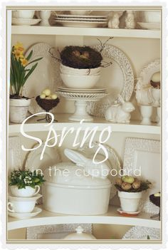 StoneGable: SPRING IN THE CUPBOARD