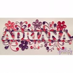 Custom Paper Quilling Name by QuillingbySaraAnn on Etsy