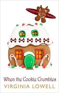 When the Cookie Crumbles Cookie Cutter Shop Mystery: Wheeler Publishing Large Print Cozy Mystery: Amazon.de: Virginia Lowell: Fremdsprachige Bücher