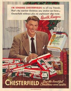 Reagan let you know that it wouldn't be a Merry Christmas without a carton of Chesterfields.