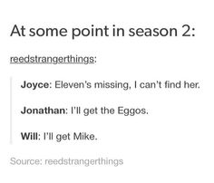 All you need are Eggos and Mike to lure Eleven