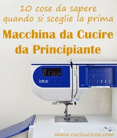 The best sewing machine for beginners - 10 things to know - Cucicucicoo Easy Sewing Projects, Sewing Projects For Beginners, Sewing Hacks, Sewing Tutorials, Sewing Patterns, Sewing Ideas, Tutorial Sewing, Diy Projects, Sewing Machines Best