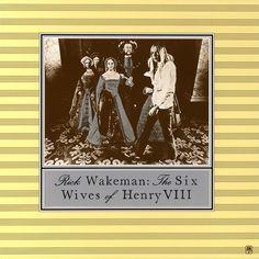 The Six Wives Of Henry VIII - Rick Wakeman