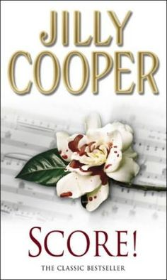 Score! - Jilly Cooper (1999) (Sixth book in the Rutshire Chronicles series)