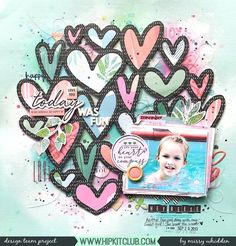Hip Kit Club DT Project - 2018 February Hip Kits; Crate Paper, Pink Paislee Paige Evans Pick-Me-Up, Pinkfresh Studio Let Your Heart Decide; Ranger Distress Oxides, Dylusions Sprays