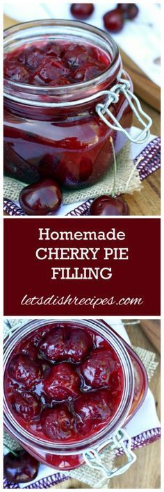Homemade Cherry Pie Filling- so much better than store bought. Perfect for pies and other desserts too!