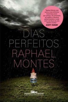 Baixar Livro Dias Perfeitos – Raphael Montes PDF MOBI LER ONLINE Dias Perfeitos…