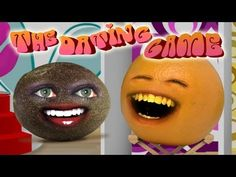 Annoying orange the dating game wiki