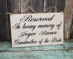 Wedding Sign RESERVED In Loving Memory of Personalized Remembrance loved ones passed Reserved Rustic country Memorial table pictures Exotic Wedding, Trendy Wedding, Unique Weddings, Our Wedding, Dream Wedding, Wedding Gifts, Rustic Wedding Backdrops, Rustic Wedding Signs, Wedding Signage