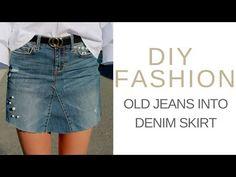 DIY FASHION: OLD JEANS INTO DENIM SKIRT - YouTube