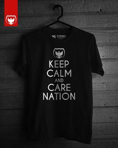 Keep Calm And Care Nation