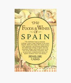 The Foods and Wines of Spain: A Cookbook\ This classic cookbook brings more than 400 of the traditional foods of Spain—with their extraordinary range of flavors—into the home kitchen. Spanish Cuisine, Spanish Food, Spanish Recipes, Spanish Dishes, Cookbook Recipes, Wine Recipes, Best Cookbooks, Cookery Books, The Best