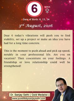 #Numerology predictions for 3rd August'16 by Dr.Sanjay Sethi-Gold Medalist and World's No.1 #AstroNumerologist.