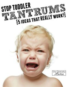 Stop toddler tantrums - 5 ideas that REALLY work for kids! Great advice for moms on toddler discipline.