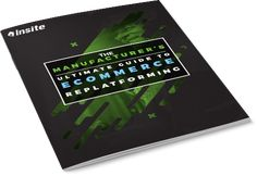 The Manufacturer's Guide to eCommerce Replatforming Ecommerce Platforms, Get The Job, Investing, Software
