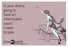 The best drama Memes and Ecards. See our huge collection of drama Memes and Quotes, and share them with your friends and family. Intj, I Need To Pee, No More Drama, Drama Drama, Drama Free, Work Drama, Gu Family Books, Family Guy, Funny Quotes