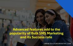 Advanced Features add to the Popularity of Bulk SMS Marketing and its Success rate Advertising Campaign, Ads, Business Marketing, Mantra, Success, The Unit, Popular, Popular Pins, Teaser Campaign