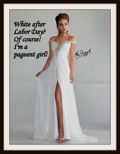Wear white after Labor Day? Of Course! I'm a pageant girl! #macduggal