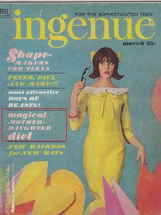 "Ingenue, 1964: ""Magical Mother-Daughter Diet"" 
