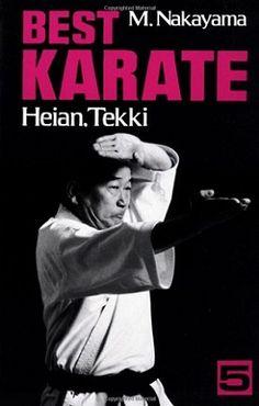Best Karate, Heian, Tekki (Best Karate Series) by Masatoshi Nakayama 1568364725 9781568364728 Shotokan Karate Kata, Kenpo Karate, Kyokushin Karate, Martial Arts Books, Martial Arts Quotes, Martial Arts Styles, Taekwondo, Osaka, Techniques D'autodéfense