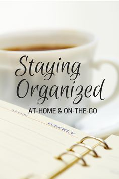 Tips for Staying Organized At-Home and On-the-Go via accordingtonina.com