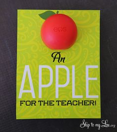 Back to school teacher gift idea: EOS Apple for the teacher free printable  #print #backtoschool skiptomylou.org