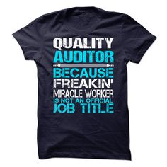 Awesome Shirt For Quality Auditor T-Shirts, Hoodies. BUY IT NOW ==► https://www.sunfrog.com/LifeStyle/Awesome-Shirt-For-Quality-Auditor-90007886-Guys.html?id=41382