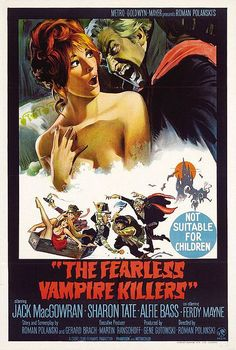 The Fearless Vampire Killers. Saw this at a drive-in when I was 8. What were my parents thinking!