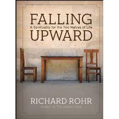 falling upward richard rohr - Google Search