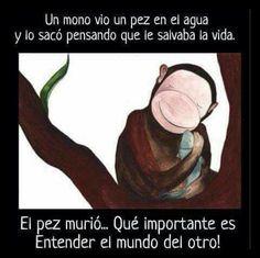 Primero hay que entender el mundo del otro, antes de #ayudar