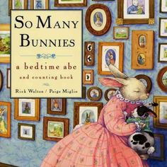 """So Many Bunnies"" by Rick Walton - because that's what it feels like sometimes at our house!"