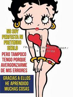 ღღEl Rincón De Betty Boop ღღ: No soy perfecta