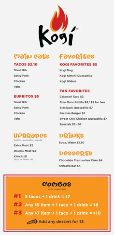 Kogi Food Truck -- menu breakdown If you can't find the truck visit Alibi Room.... get your Kogi fix on!!!!!