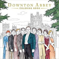 Downton Abbey Coloring Book: Gwen Burns: 9781499806236: Amazon.com: Books