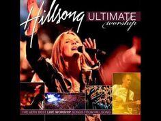 Hillsong Ultimate Worship Songs Collection - Latest 2017 Gospel Praise S...