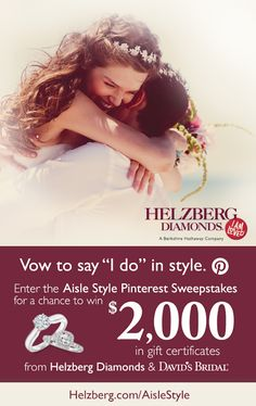 Amazing sweepstakes from Helzberg Diamond Sweepstakes + David's Bridal!