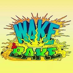 wake and bake weed toker